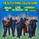 The Dutch Swing College Band Live in Concert :  Berlin and Amsterdam