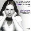 Claire-Marie Le Guay Schumann: Kreisleriana, Op.16 - 1. Aüsserst bewegt (Agitatissimo)