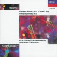 ロナルド・ブラウティガム/Robert Waterman/Gerrit Jan Leuverink/Saskia Boon/Ruud van den Brink/Jan Spronk/Jan Piet Knijff/ロイヤル・コンセルトヘボウ管弦楽団/リッカルド・シャイー Concerto Grosso No.4 - Sinfonie No.5: Schnittke: 1. Allegro [Concerto Grosso No.4 - Sinfonie No.5]