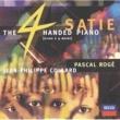 パスカル・ロジェ/ジャン=フィリップ・コラール/Chantal Juillet サティ:4手のためのピアノ作品集