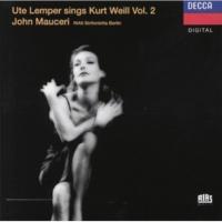 Ute Lemper/Jeff Cohen/RIAS Sinfonietta Berlin/John Mauceri Weill: Youkali