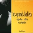 Jésus Etcheverry/Orchestre des Concerts Lamoureux Les Grands Ballets: Coppélia-Sylvia-Les sylphides