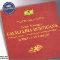 フィオレンツァ・コッソット/マリアグラツィア・アレグリ/ミラノ・スカラ座管弦楽団/ヘルベルト・フォン・カラヤン/ミラノ・スカラ座合唱団 歌劇《カヴァレリア・ルスティカーナ》: 賛えて歌おう