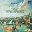 Academy of St. Martin in the Fields/Sir Neville Marriner Handel: Music for the Royal Fireworks; Water Music Suites