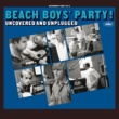 The Beach Boys The Beach Boys' Party! Uncovered And Unplugged