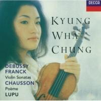 Kyung Wha Chung/Radu Lupu Franck: Sonata in A Major for Violin and Piano - 1. Allegretto ben moderato