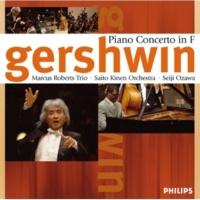 Marcus Roberts Trio/Saito Kinen Orchestra/Seiji Ozawa Gershwin: Concerto in F - Arr. for Jazz Trio by Marcus Roberts - 3. Allegro agitato