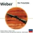 """バイエルン放送合唱団/バイエルン放送交響楽団/ラファエル・クーベリック Weber: Der Freischutz / Act 1 - """"Victoria! Victoria!  Der Meister soll leben"""""""