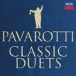 Luciano Pavarotti Classic Duets