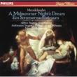 "Philharmonia Orchestra/Sir Neville Marriner Mendelssohn: Overture ""A Midsummer Night's Dream"", Op.21"