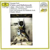 ミラノ・スカラ座管弦楽団,クラウディオ・アバド 歌劇《アイーダ》から: 凱旋行進曲(第2幕)