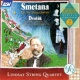 The Lindsays Smetana: The 2 String Quartets / Dvorak: Romance; 2 Waltzes