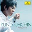 ユンディ・リ Chopin Preludes