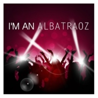 The Harmony Group I'm an Albatraoz