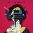 星野 源 YELLOW DANCER