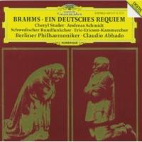 """ベルリン・フィルハーモニー管弦楽団/クラウディオ・アバド/スウェーデン放送合唱団/Eric-Ericson-Kammerchor/Gustav Sjökvist Brahms: Ein deutsches Requiem, Op.45 - 7. Chor: """"Selig sind die Toten, die in dem Herrn sterben"""""""