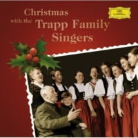 Trapp Family Singers Traditional: Shepherds Come A-Running