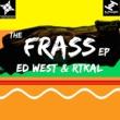 Ed West & RTKal Frass feat. Serocee
