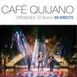 Cafe Quijano Qué más da (en Directo)