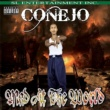 Conejo/Capone This Is What I Do (feat. Capone)