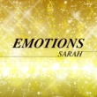 SARAH EMOTIONS
