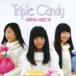 キャラメル☆リボン Triple Candy