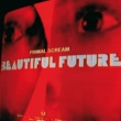 Primal Scream Beautiful Future