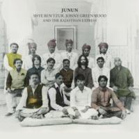 Shye Ben Tzur, Jonny Greenwood and the Rajasthan Express Julus