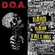 D.O.A. Hard Rain Falling