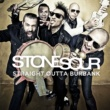 Stone Sour Straight Outta Burbank