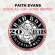 Faith Evans Soon As I Get Home (Remix)