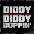 Diddy Diddy Boppin' (feat. Yung Joc & Xplicit)