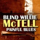 Blind Willie McTell Painful Blues