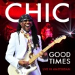 Chic Good Times (Live in Amsterdam)