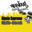 Gigolo Supreme City Life (Flute Mix)