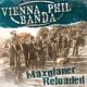 Vienna Phil Banda Maxglaner Reloaded