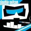 Double Nelson Just Relax