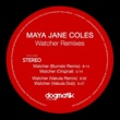 Maya Jane Coles The Watcher (Remixes)