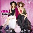 MK-twinty 等身大のラブソング ~女子道~