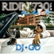 DJ☆GO RIDIN' 730 Vol.2 ~  Best Mellow Mix ~