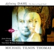The New World Symphony/Michael Tilson Thomas Dahl: Hymn