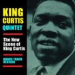 King Curtis The New Scene of King Curtis (Bonus Track Version)