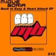 Migue Soria & Migue Soria Heart Attack (Original Mix)