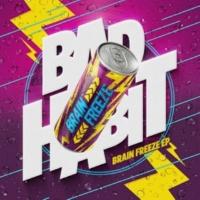 Bad Habit Brain Freeze
