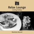 mabanua Manhattan Records Relax Lounge -inviting holiday-