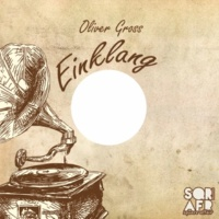 Oliver Gross Einklang EP