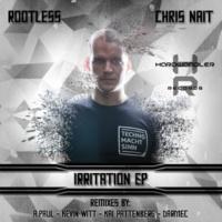 Rootless & Chris Nait Irritation EP