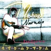 Michael Naranjo Believe