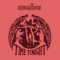 Orgone Time Tonight