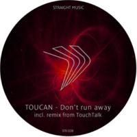 Toucan Don't Run Away